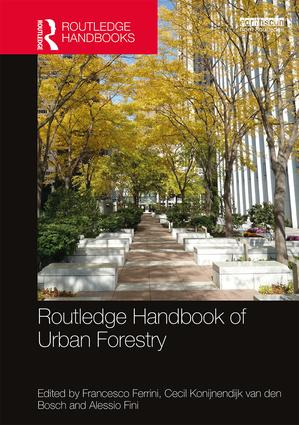 Routledge Handbook of Urban Forestry book cover