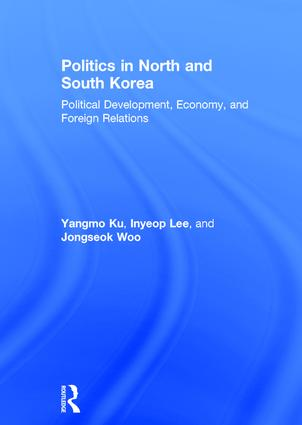 Politics in North and South Korea: Political Development, Economy, and Foreign Relations book cover