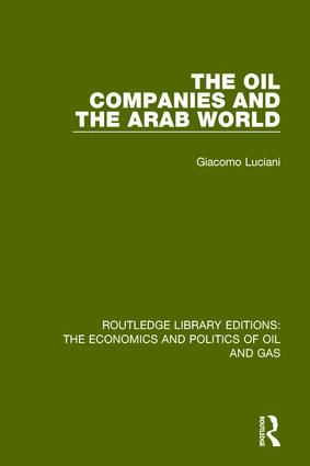 The Oil Companies and the Arab World: 1st Edition (Hardback) book cover
