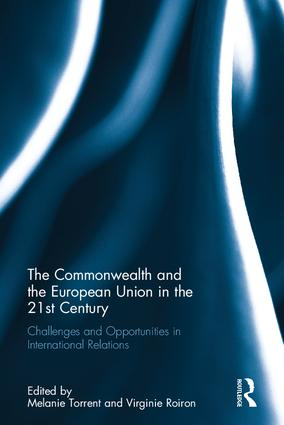 The Commonwealth and the European Union in the 21st Century: Challenges and Opportunities in International Relations (Hardback) book cover