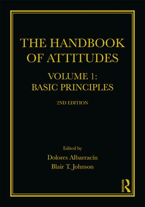 The Handbook of Attitudes, Volume 1: Basic Principles: 2nd Edition book cover