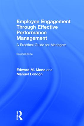 Employee Engagement Through Effective Performance Management: A Practical Guide for Managers book cover