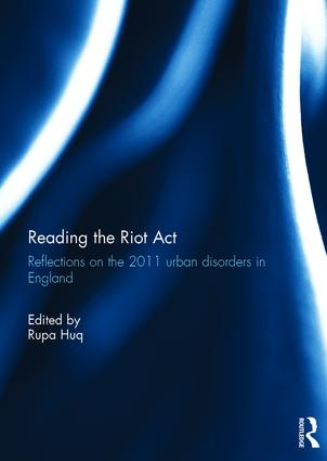 Reading the Riot Act: Reflections on the 2011 urban disorders in England, 1st Edition (Hardback) book cover