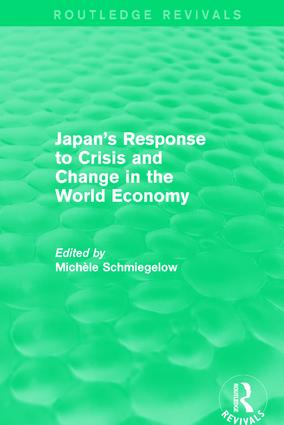 Japan's Response to Crisis and Change in the World Economy: 1st Edition (Paperback) book cover