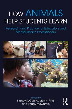 How Animals Help Students Learn: Research and Practice for Educators and Mental-Health Professionals, 1st Edition (Paperback) book cover