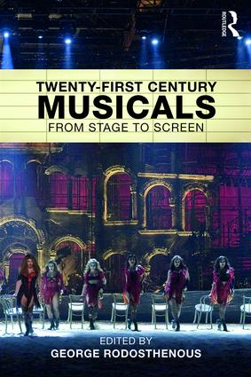 Twenty-First Century Musicals: From Stage to Screen book cover