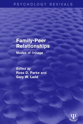 Family-Peer Relationships: Modes of Linkage, 1st Edition (Hardback) book cover