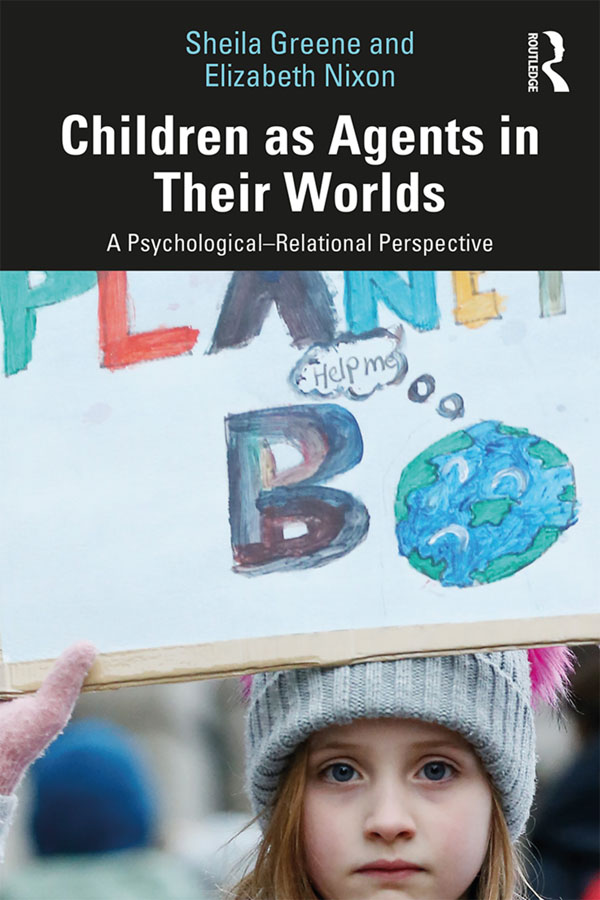Children as Agents in Their Worlds: A Psychological–Relational Perspective book cover