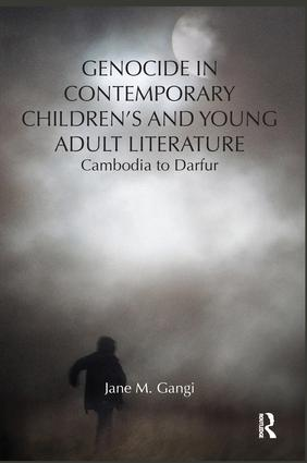 Genocide in Contemporary Children's and Young Adult Literature: Cambodia to Darfur book cover