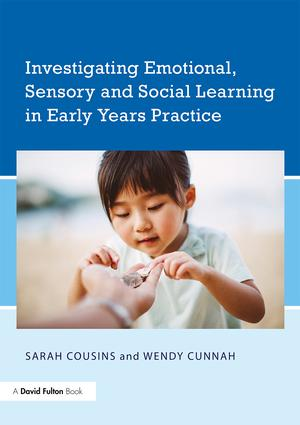 Investigating Emotional, Sensory and Social Learning in Early Years Practice book cover