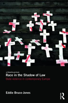 Race in the Shadow of Law: State Violence in Contemporary Europe (Hardback) book cover