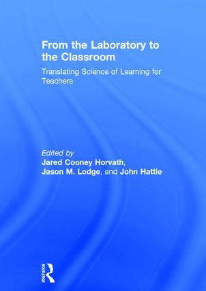 From the Laboratory to the Classroom: Translating Science of Learning for Teachers, 1st Edition (Hardback) book cover