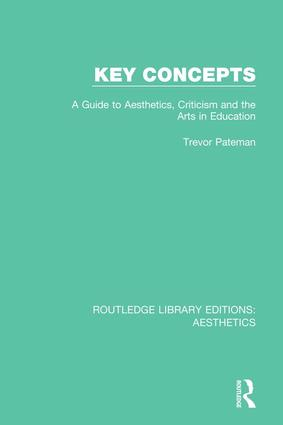 Key Concepts: A Guide to Aesthetics, Criticism and the Arts in Education book cover