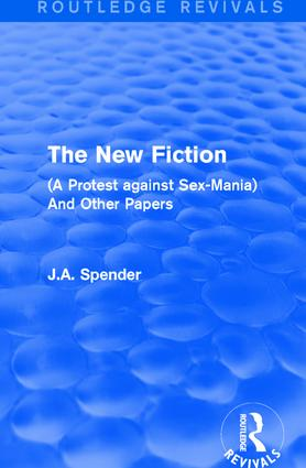The New Fiction: (A Protest against Sex-Mania) And Other Papers book cover