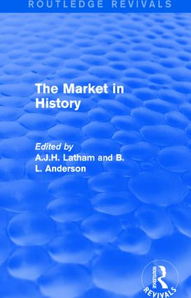 The Market in History (Routledge Revivals): 1st Edition (Hardback) book cover