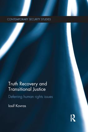 Truth Recovery and Transitional Justice: Deferring human rights issues book cover