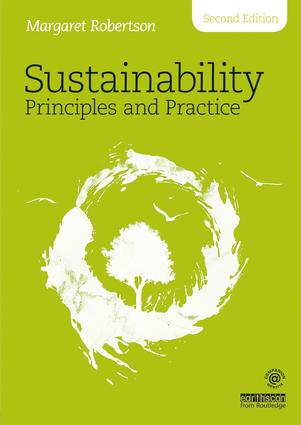 Sustainability Principles and Practice: 2nd Edition (Paperback) book cover