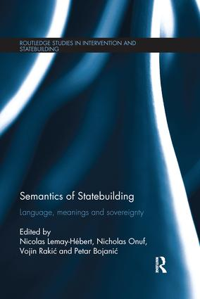 Semantics of Statebuilding: Language, meanings and sovereignty book cover