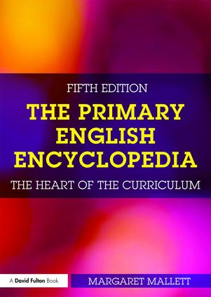 The Primary English Encyclopedia: The heart of the curriculum book cover