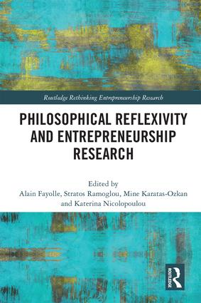 Philosophical Reflexivity and Entrepreneurship Research: 1st Edition (Hardback) book cover