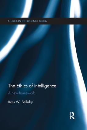 The Ethics of Intelligence: A new framework, 1st Edition (Paperback) book cover