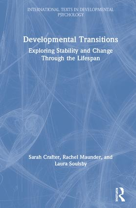 Developmental Transitions: Exploring stability and change through the lifespan book cover