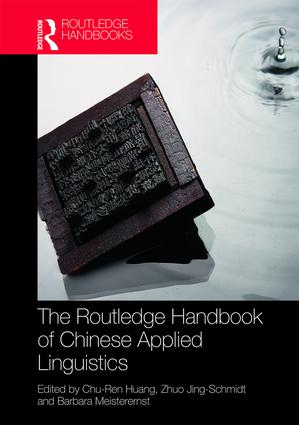 The Routledge Handbook of Chinese Applied Linguistics: 1st Edition (Hardback) book cover