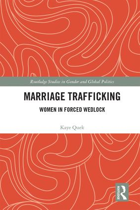 Marriage Trafficking: Women in Forced Wedlock book cover