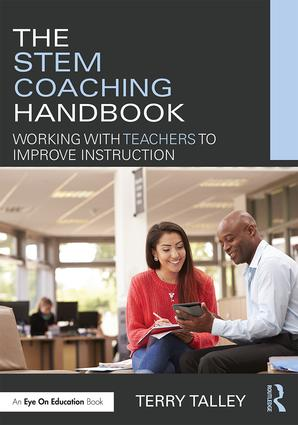 The STEM Coaching Handbook: Working with Teachers to Improve Instruction book cover