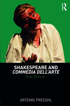 Shakespeare and Commedia dell'Arte: Play by Play book cover