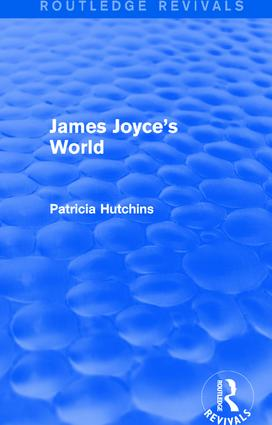 James Joyce's World (Routledge Revivals) book cover