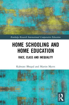 Home Schooling and Home Education: Race, Class and Inequality, 1st Edition (Paperback) book cover