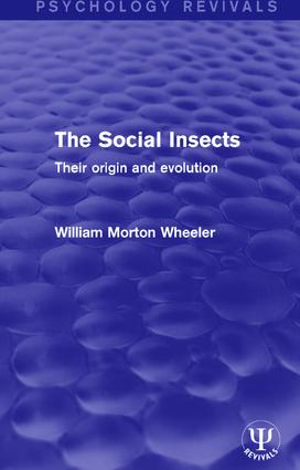 The Social Insects: Their Origin and Evolution book cover