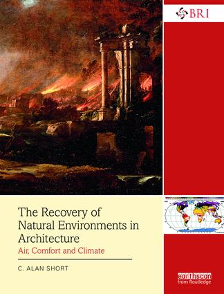 The Recovery of Natural Environments in Architecture: Air, Comfort and Climate book cover