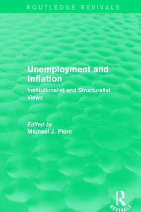 Unemployment and Inflation: Institutionalist and Structuralist Views book cover