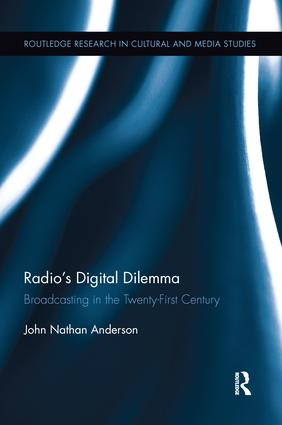 Radio's Digital Dilemma: Broadcasting in the Twenty-First Century book cover