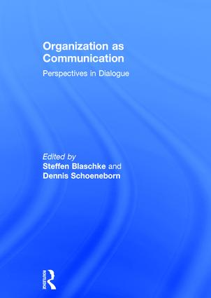 Organization as Communication: Perspectives in Dialogue book cover