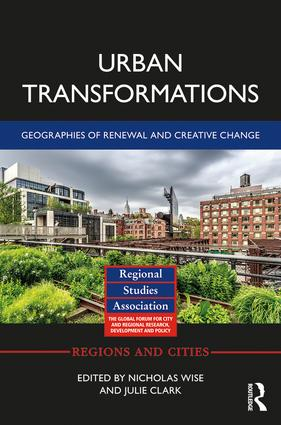 Urban Transformations: Geographies of Renewal and Creative Change, 1st Edition (Hardback) book cover