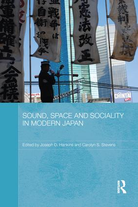 Sound, Space and Sociality in Modern Japan book cover
