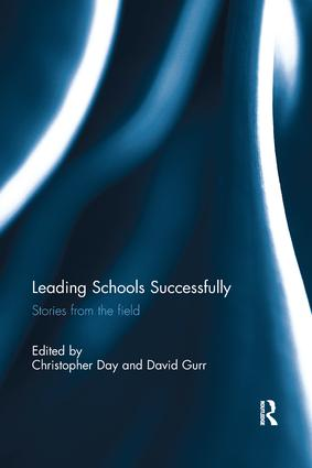 Leading Schools Successfully: Stories from the field, 1st Edition (Paperback) book cover