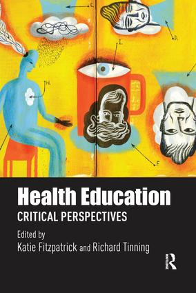 Health Education: Critical perspectives book cover