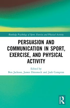Persuasion and Communication in Sport, Exercise, and Physical Activity book cover