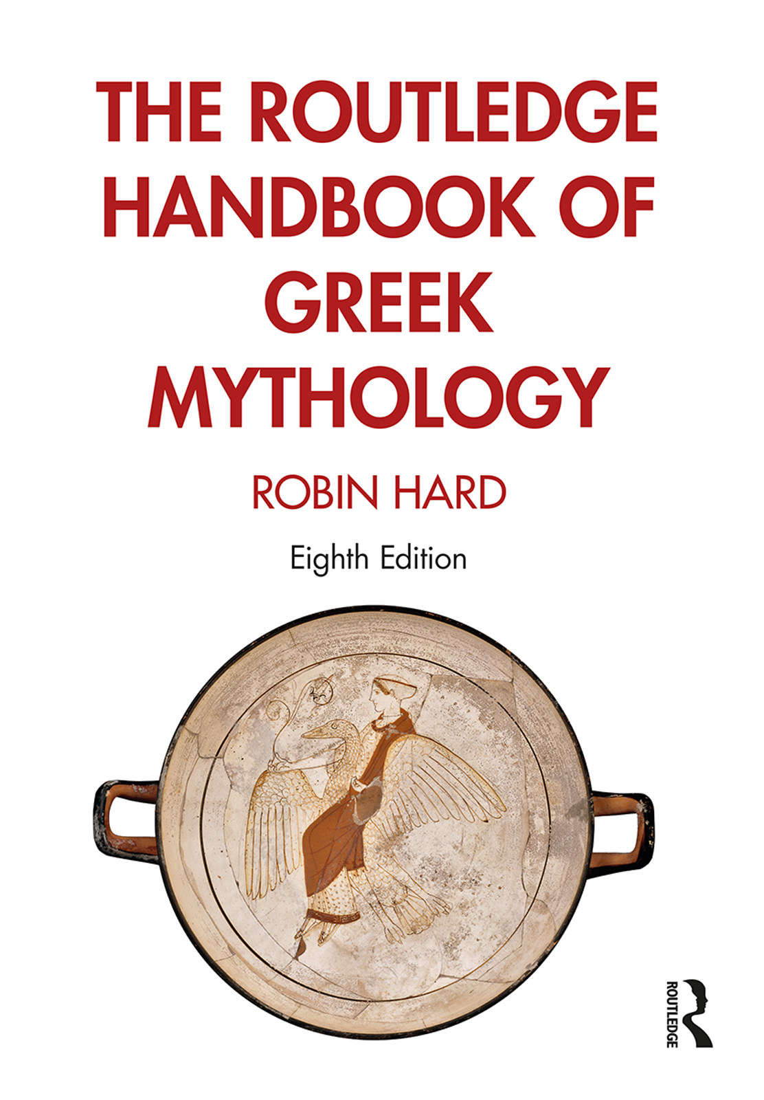The Routledge Handbook of Greek Mythology book cover
