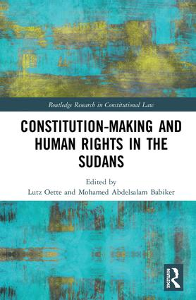 Constitution-making and Human Rights in the Sudans: 1st Edition (Hardback) book cover
