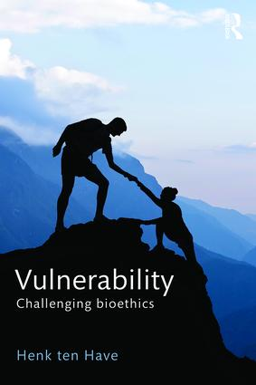 Vulnerability: Challenging Bioethics, 1st Edition (Paperback) book cover