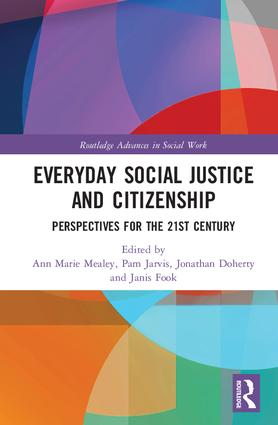 Everyday Social Justice and Citizenship: Perspectives for the 21st Century book cover
