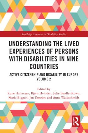 Understanding the Lived Experiences of Persons with Disabilities in Nine Countries: Active Citizenship and Disability in Europe Volume 2 book cover