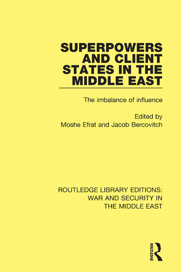 Superpowers and Client States in the Middle East