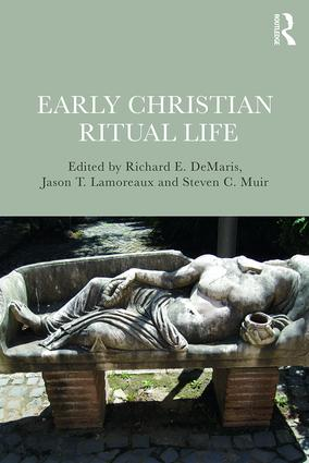 Early Christian Ritual Life book cover