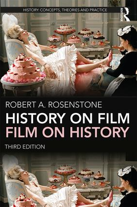History on Film/Film on History: 3rd Edition (Paperback) book cover